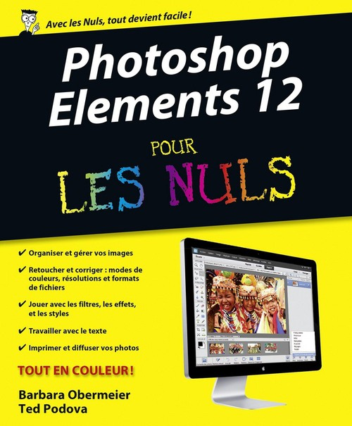 Ted PODOVA Photoshop Elements 12 Pour les Nuls