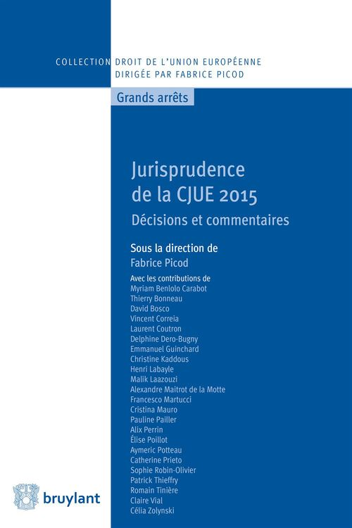 Fabrice Picod Jurisprudence de la CJUE 2015