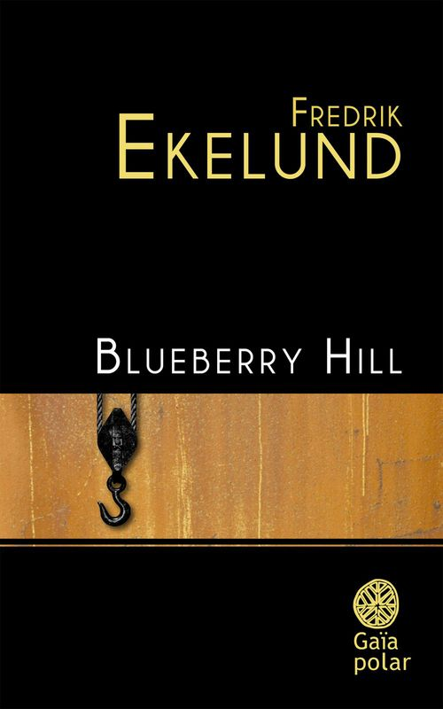 Fredrik Ekelund Blueberry Hill