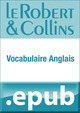 le robert et collins ; vocabulaire anglais