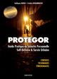 Protegor ; protection personnelle, self d�fense et survie urbaine