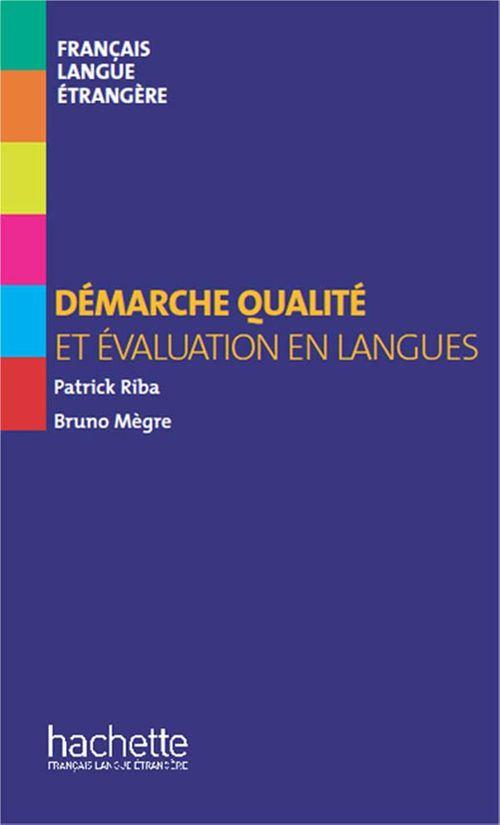 Bruno Megre Collection F HS - Démarche qualité et évaluation en langues