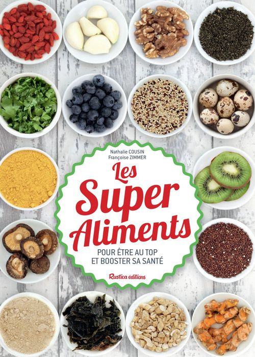Nathalie Cousin Les Super Aliments