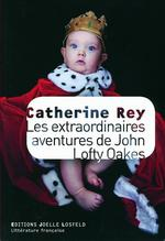 Les extraordinaires aventures de John Lofty Oakes