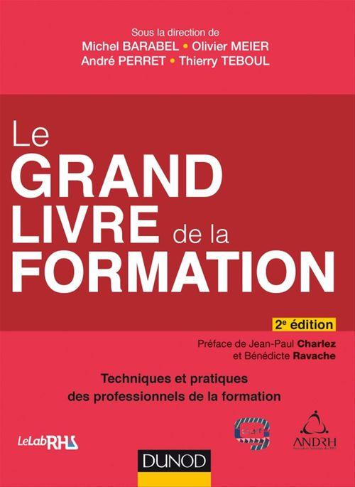 Le Grand Livre de la Formation - 2e éd.