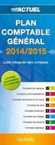 Plan comptable g�n�ral ; liste int�gral des comptes (�dition 2014/2015)