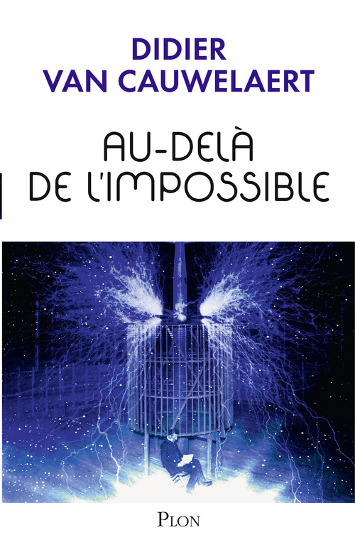 Didier VAN CAUWELAERT Au-delà de l'impossible