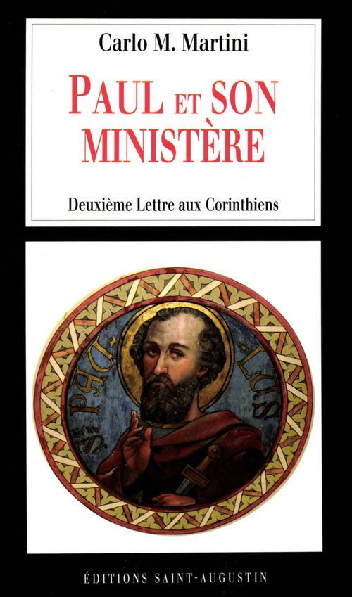 Carlo Maria Martini Paul et son ministère