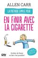 La m�thode simple pour en finir avec la cigarette