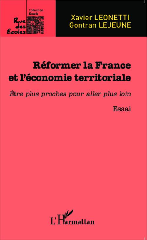 Xavier Leonetti Réformer la France et l'économie territoriale