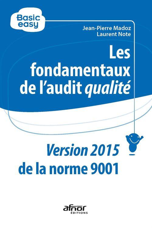 Jean-Pierre Madoz Les fondamentaux de l´audit qualité