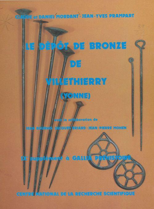 Le dépôt de bronze de Villethierry, Yonne