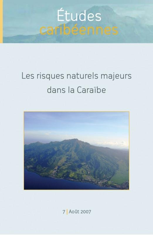 7   2007 - Les risques naturels majeurs dans la Caraïbe - Études caribéennes