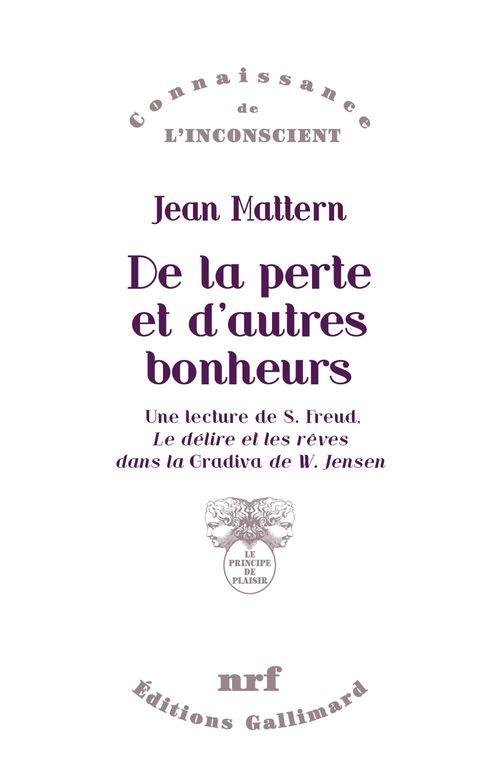 Jean Mattern De la perte et d´autres bonheurs