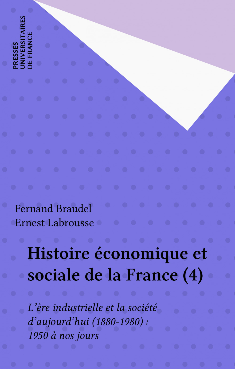 Histoire économique et sociale de la France (4)