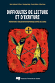 Difficult�s de lecture et d'�criture