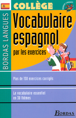 Bordas Langues o Vocabulaire espagnol par les exercices
