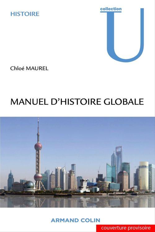 Chloé Maurel Manuel d'histoire globale