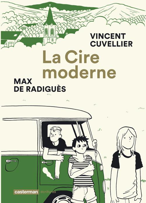 Vincent Cuvellier La Cire moderne