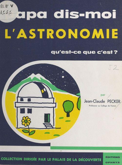 L'Astronomie : Qu'est ce que c'est ?