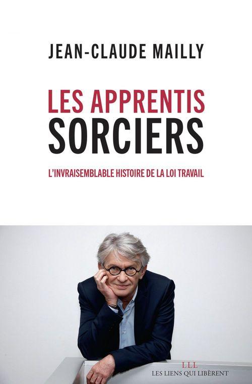 Jean-Claude Mailly Les apprentis sorciers