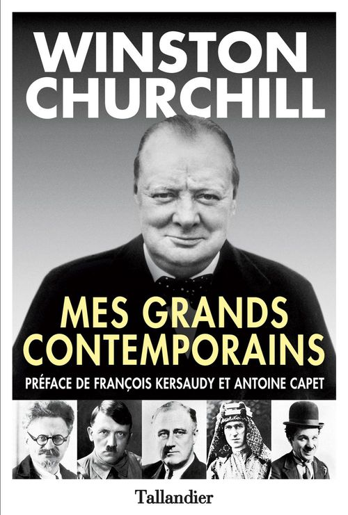 Winston Churchill Mes grands contemporains