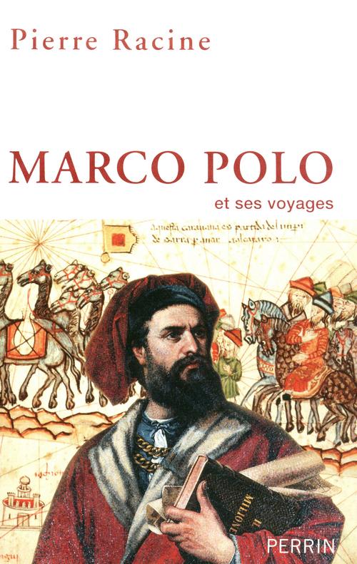 Pierre RACINE Marco Polo