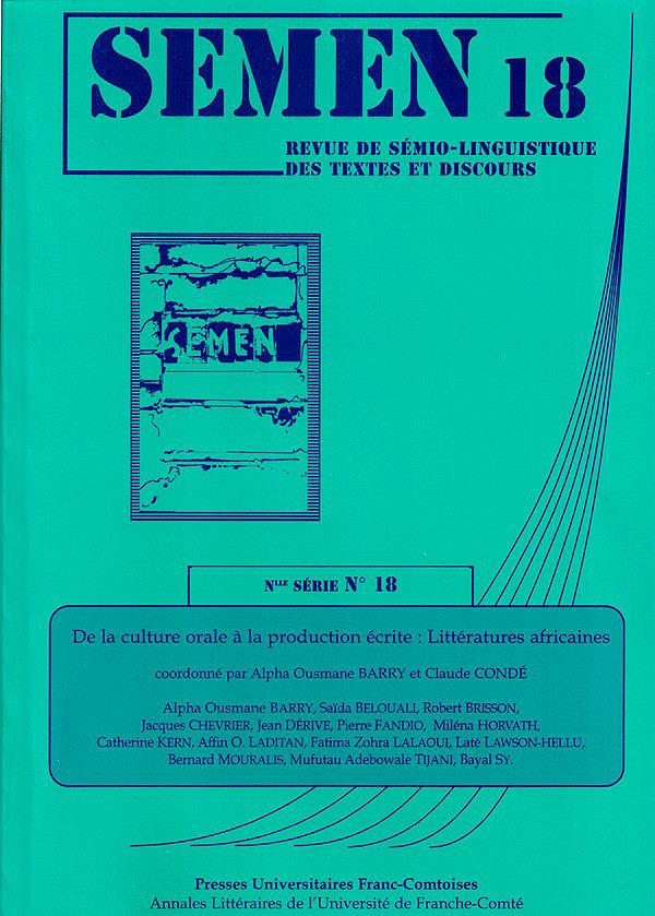 Presses Universitaires De Franche-Comté De la culture orale à la production écrite : littératures africaines