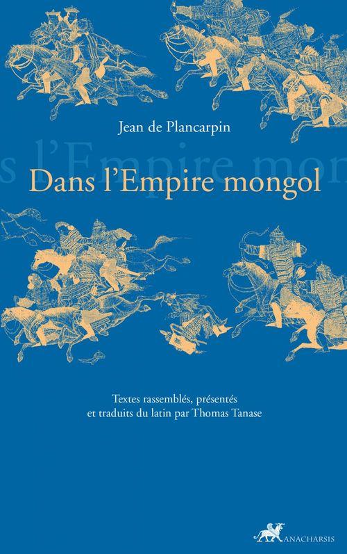 Dans l'Empire mongol