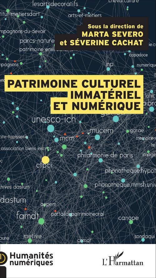 Séverine Cachat Le patrimoine culturel immatériel et numérique