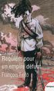 Requiem Pour Un Empire Defunt