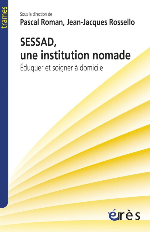 Pascal ROMAN SESSAD, une institution nomade