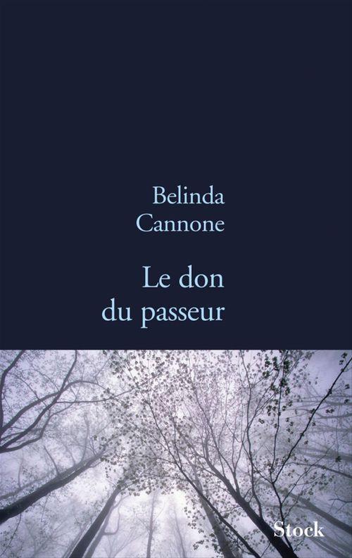 Belinda Cannone Le don du passeur