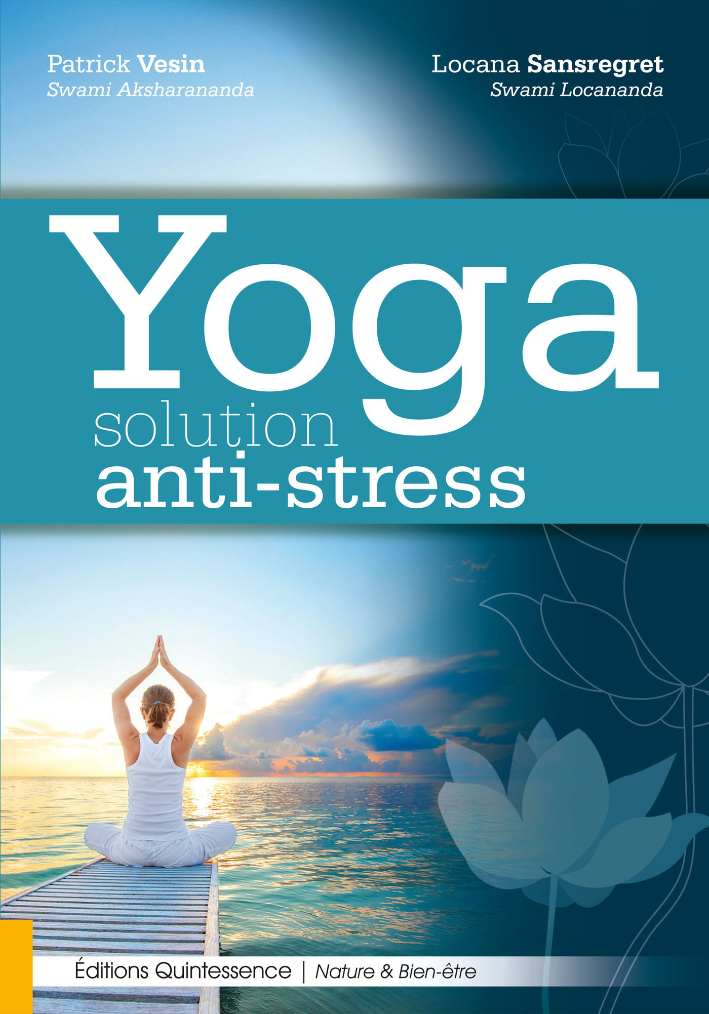 Patrick  Vesin Yoga - Solution anti-stress