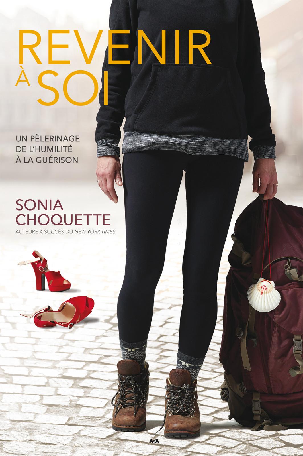Sonia Choquette Revenir à soi