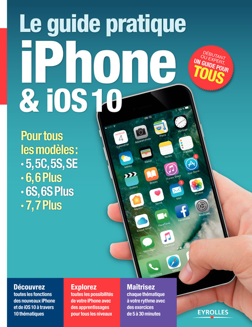Fabrice Neuman Le guide pratique iPhone et iOS 10