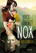 Nox : Ailleurs (2)