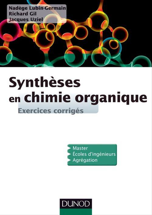 Synthèses en chimie organique