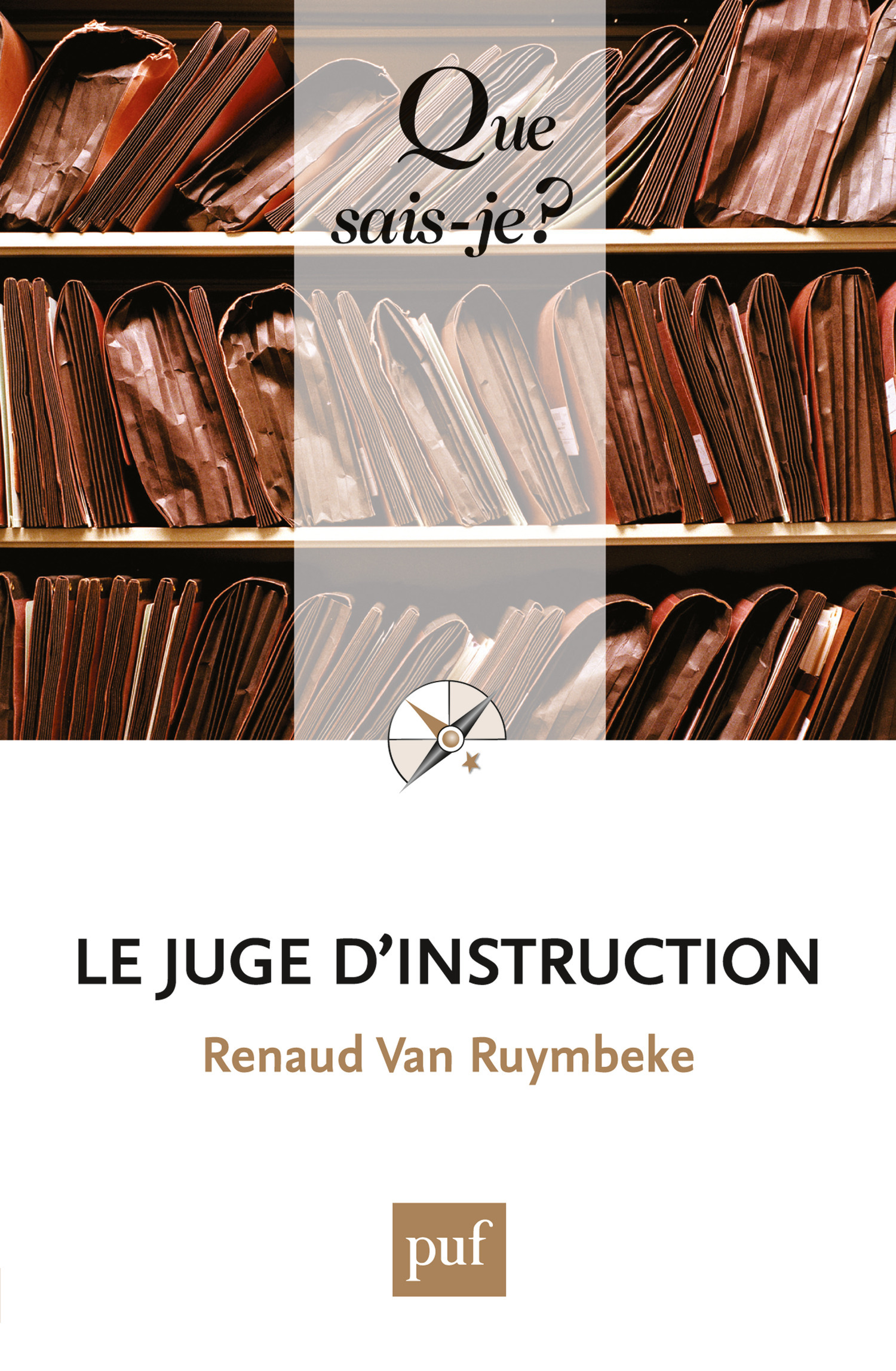 Renaud Van Ruymbeke Le juge d'instruction