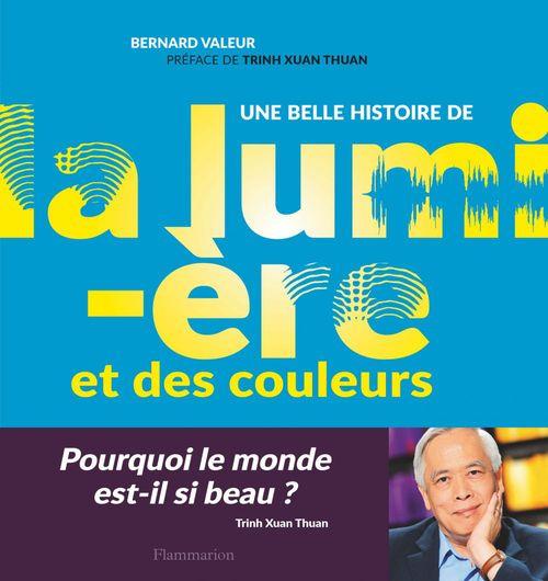 Bernard Valeur Une belle histoire de la lumière et des couleurs