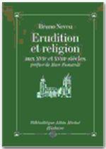 Erudition et religion aux XVII et XVIIIº siècles