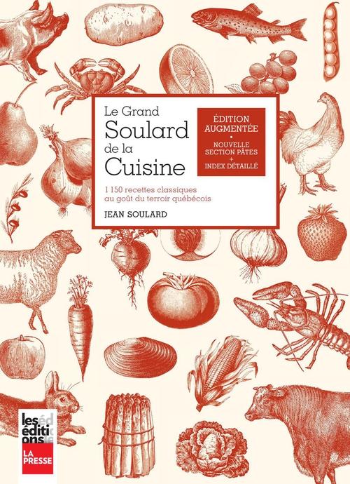 Jean Soulard Le grand Soulard de la cuisine, édition augmentée