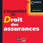 Agnes Pimbert L'essentiel du droit des assurances