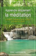 Apprendre simplement la mditation