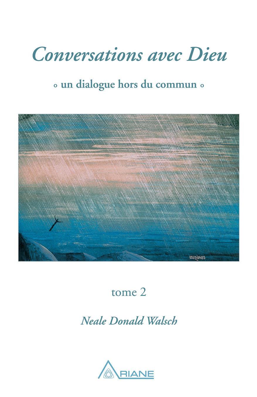Neale Donald Walsch Conversations avec Dieu, tome 2