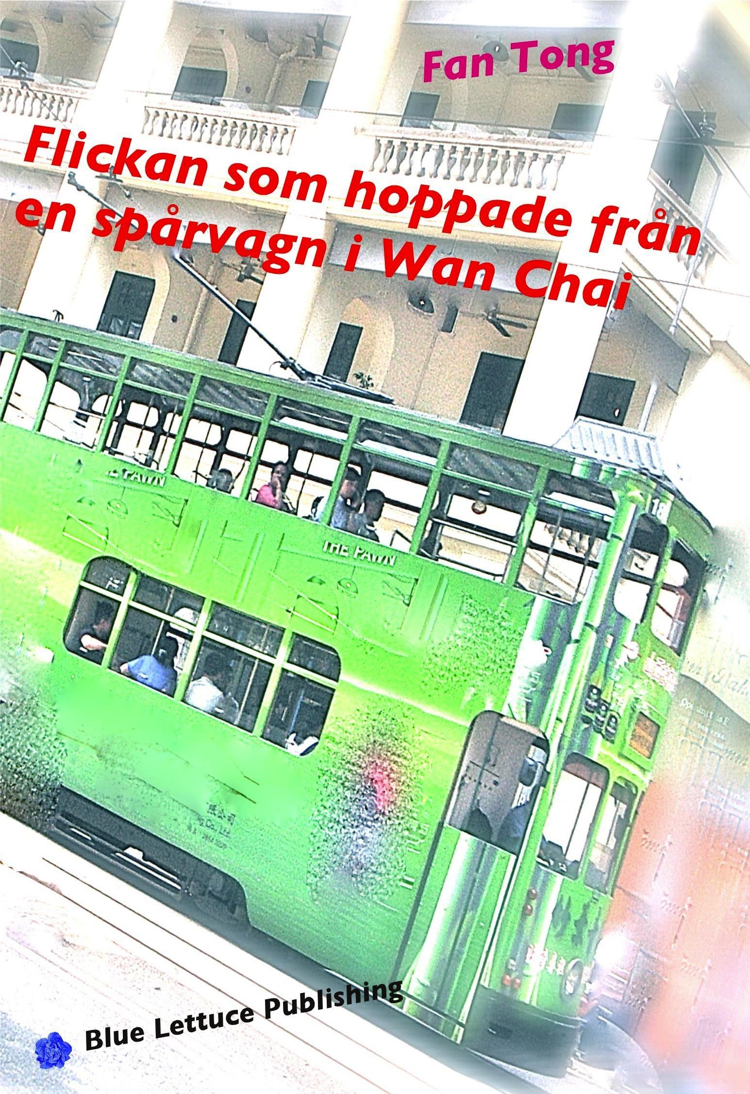 Fan Tong Flickan som hoppade från en spårvagn i Wan Chai