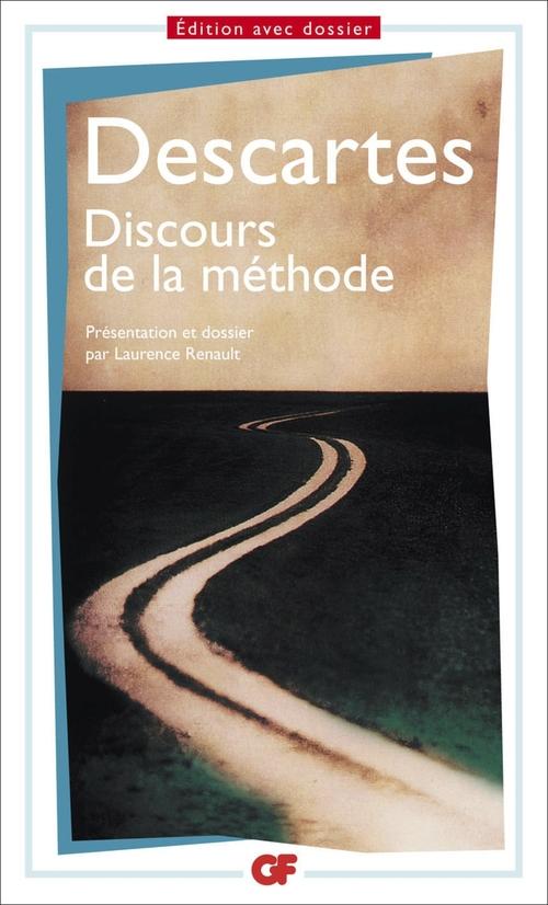 René Descartes Discours de la méthode