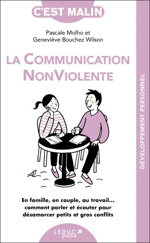 Pascale Molho La communication non violente, c'est malin