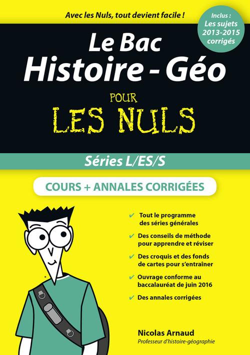 Nicolas ARNAUD Le Bac Histoire Pour les Nuls, nouvelle édition