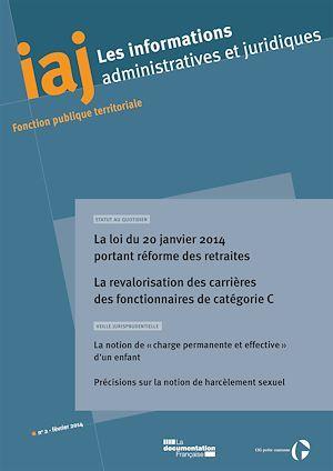 IAJ : La loi du 20 janvier 2014 portant réforme des retraites - Février 2014